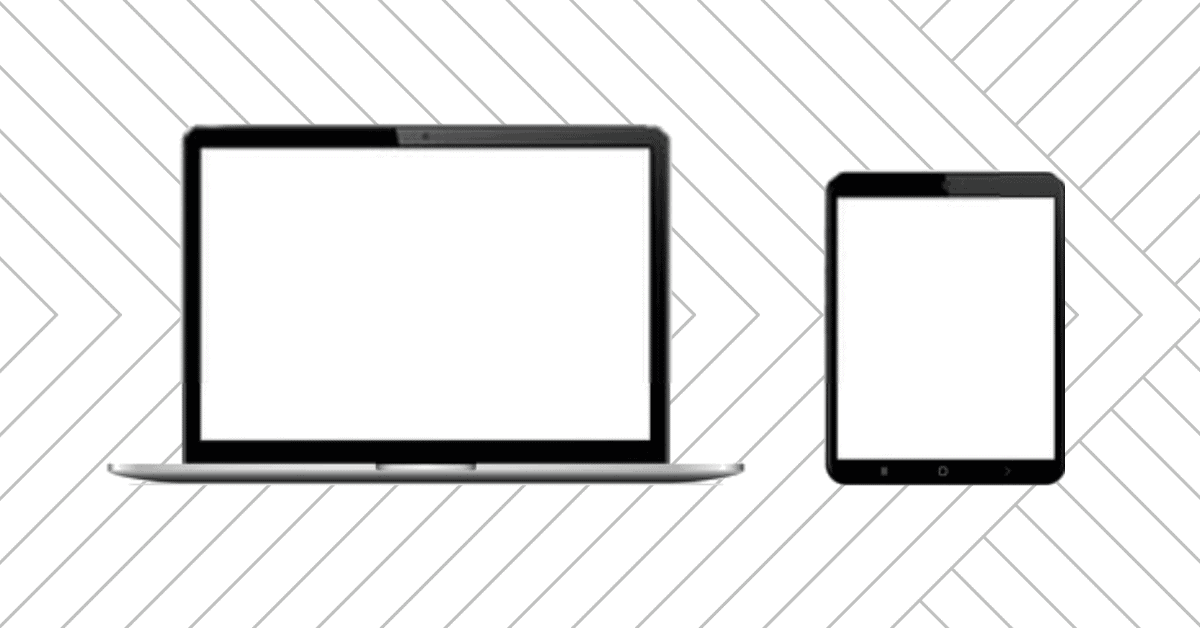 Display of Laptop and Tablet