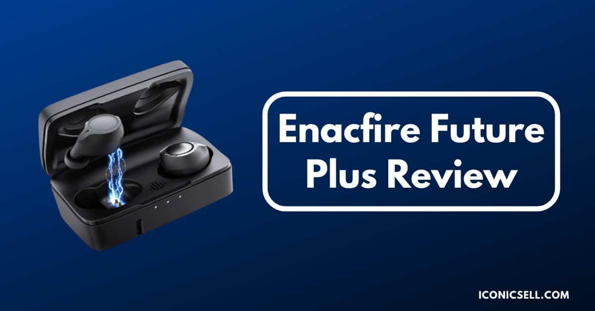 Enacfire Future Plus Review