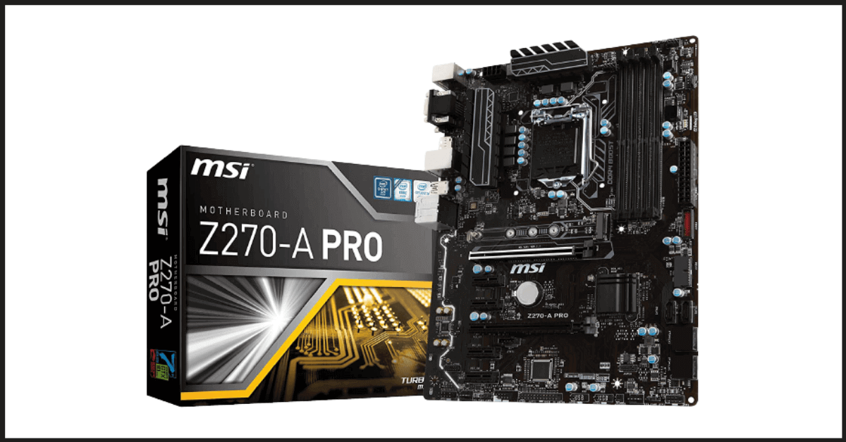 The Cheapest Motherboard: MSI Pro Series Intel Z270 DDR4 Motherboard